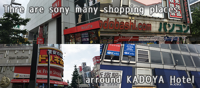 There are so many shopping places around KADOYA Hotel!